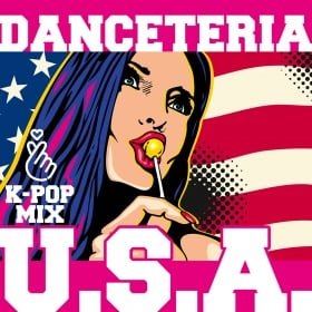DANCETERIA - U.S.A. (K-POP MIX)